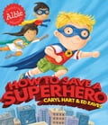 9781471144790 - Caryl Hart, Ed Eaves: How to Save a Superhero - Buch