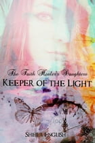 Keeper of the Light by Sheila English