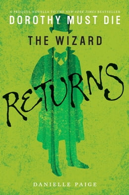 Book The Wizard Returns by Danielle Paige