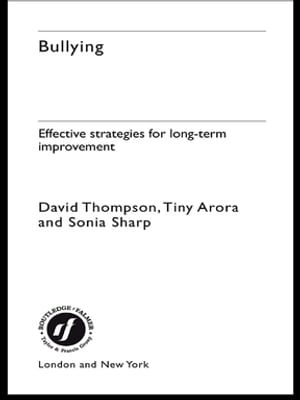 Bullying Effective Strategies for Long-term Change