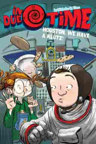 Houston, We Have a Klutz! by Nicholas O. Time