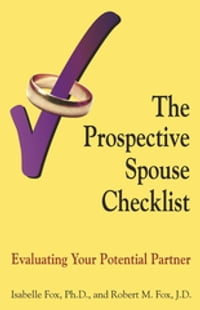 The Prospective Spouse Checklist: Evaluating Your Potential Partner