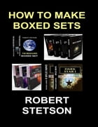 How to Make Boxed Sets by Robert Stetson