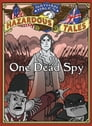 One Dead Spy (Nathan Hale's Hazardous Tales #1) Cover Image