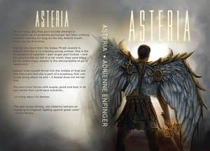 Asteria: Into the Fray by Adrienne Enfinger