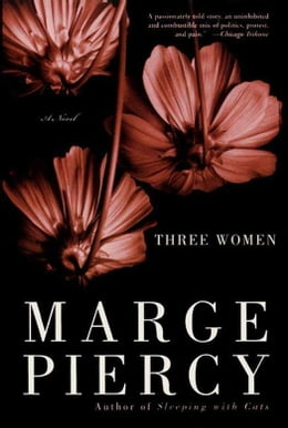 Book Three Women: A Novel by Marge Piercy