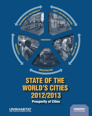 State of the World's Cities 2012/2013 Prosperity of Cities