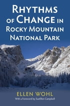 Rhythms of Change in Rocky Mountain National Park