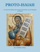 The Lord is Salvation: Proto-Isaiah (Isaiah 1-39) by D. Matthew Wilcox