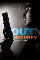 Out of Bounds by Simon Duke