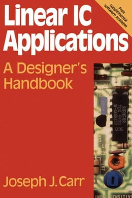 Book Linear IC Applications: A Designer's Handbook by Carr, Joseph