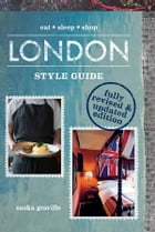 London Style Guide (Revised Edition): eat*sleep*shop by Saska Graville