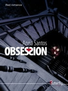 OBSESSION by Anna Santos