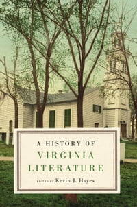 A History of Virginia Literature