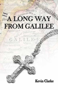 A Long Way from Galilee