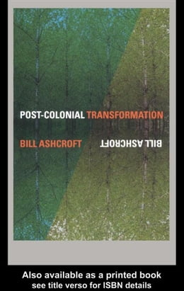 Book Post-Colonial Transformation by Ashcroft, Bill