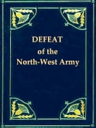 Narrative of the Suffering and Defeat of the North-Western Army under General Winchester by William Atherton