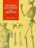 Human Anatomy for Artists: A New Edition of the 1849 Classic with CD-ROM by J. Fau