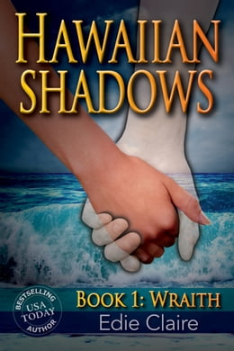 Book Wraith [Hawaiian Shadows, Book One] by Edie Claire