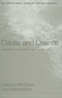 Book Cause and Chance by Dowe, Phil