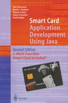 Smart Card Application Development Using Java by Martin S. Nicklous