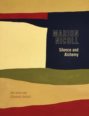 Marion Nicoll Silence and Alchemy