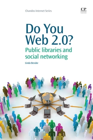 Do You Web 2.0? Public Libraries and Social Networking