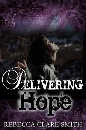 Delivering Hope: Survival Trilogy, #3