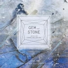 Gem and Stone: Jewels of Earth, Sea, and Sky