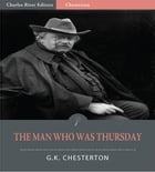 The Man Who Was Thursday: A Nightmare (Illustrated Edition) by G.K. Chesterton