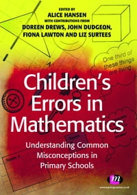 Children's Errors in Mathematics: Understanding Common Misconceptions in Primary Schools