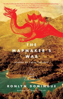 Book The Mapmaker's War: Keeper of Tales Trilogy: Book One by Ronlyn Domingue