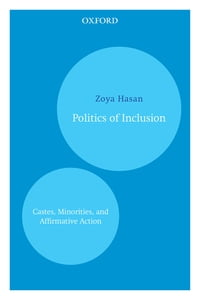 Politics of Inclusion: Castes, Minorities, and Affirmative Action