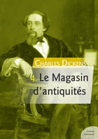 Le Magasin d'antiquités by Charles Dickens