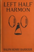 Left Half Harmon by Ralph Henry Barbour