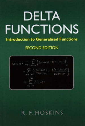 Delta Functions Introduction to Generalised Functions