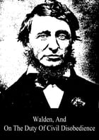 Walden, And On The Duty Of Civil Disobedience by Henry David Thoreau