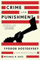 Crime and Punishment: A New Translation Cover Image