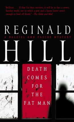 Book Death Comes for the Fat Man: A Dalziel and Pascoe Mystery by Reginald Hill