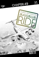 Maximum Ride: The Manga, Chapter 49 by James Patterson