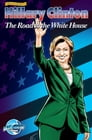 Female Force: Hillary Clinton:The Road to the White House Cover Image