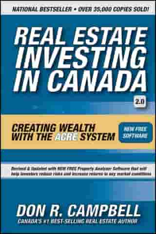Real Estate Investing in Canada: Creating Wealth with the ACRE System by Don R. Campbell
