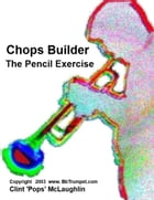 Chops Builder by Clint McLaughlin
