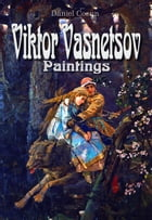 Viktor Vasnetsov: Paintings by Daniel Coenn