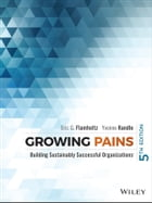 Growing Pains: Building Sustainably Successful Organizations