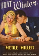 That Winter by Merle Miller
