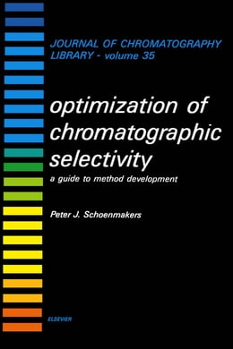 Book Optimization of Chromatographic Selectivity: A Guide to Method Development by Schoenmakers, P.J.