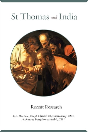 St. Thomas and India: Recent Researches by K. S. Mathew