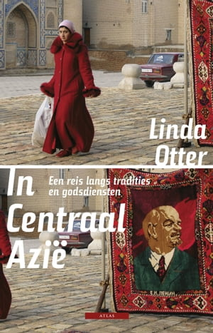 In Centraal-Azie by Linda Otter