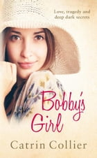 Bobby's Girl by Catrin Collier